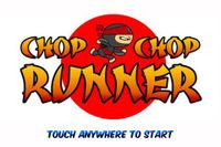 Video Game: Chop Chop Runner