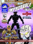 RPG Item: Improbable Tales Volume 2, Issue 3: The Eaters of Steel (Savage Worlds)