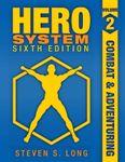 RPG Item: HERO System Sixth Edition, Volume 2: Combat & Adventuring