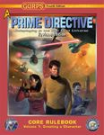 RPG Item: GURPS Prime Directive Revised Core Rulebook Volume 1: Creating a Character