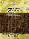 RPG Item: CZ10: Castle Zagyg: The Free Town of Yggsburgh: Town Halls District