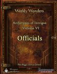 RPG Item: Archetypes of Intrigue Volume VI: Officials