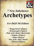RPG Item: 7 New Subclasses: Archetypes