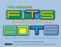 Board Game: FITS Expansion #3: BOTS – Big Obnoxious Terrible Spaces
