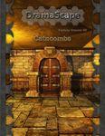 RPG Item: DramaScape Fantasy Volume 040: Catacombs