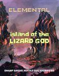 RPG Item: Island of the Lizard God (Elemental)