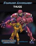 RPG Item: Starfarer Adversaries: Thugs