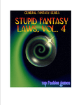 RPG Item: Stupid Fantasy Laws, Vol. 4