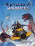 RPG Item: Weird Discoveries: Ten Instant Adventures for Numenera