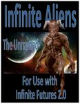 RPG Item: Infinite Aliens: The Unnamed (5E)