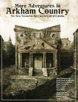 RPG Item: More Adventures in Arkham Country