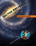 RPG Item: Sector Archives: Gamemaster Version