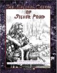 RPG Item: The Fallen Caern of Silver Pond