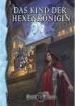 RPG Item: A16: Das Kind der Hexenkönigin