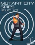 RPG Item: Ken Writes About Stuff 3-04: Mutant City Spies