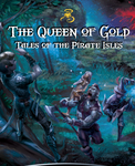 RPG Item: Queen of Gold: Tales of the Pirate Isles