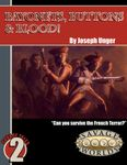 RPG Item: Savage Tales 02: Bayonets, Buttons, & Blood