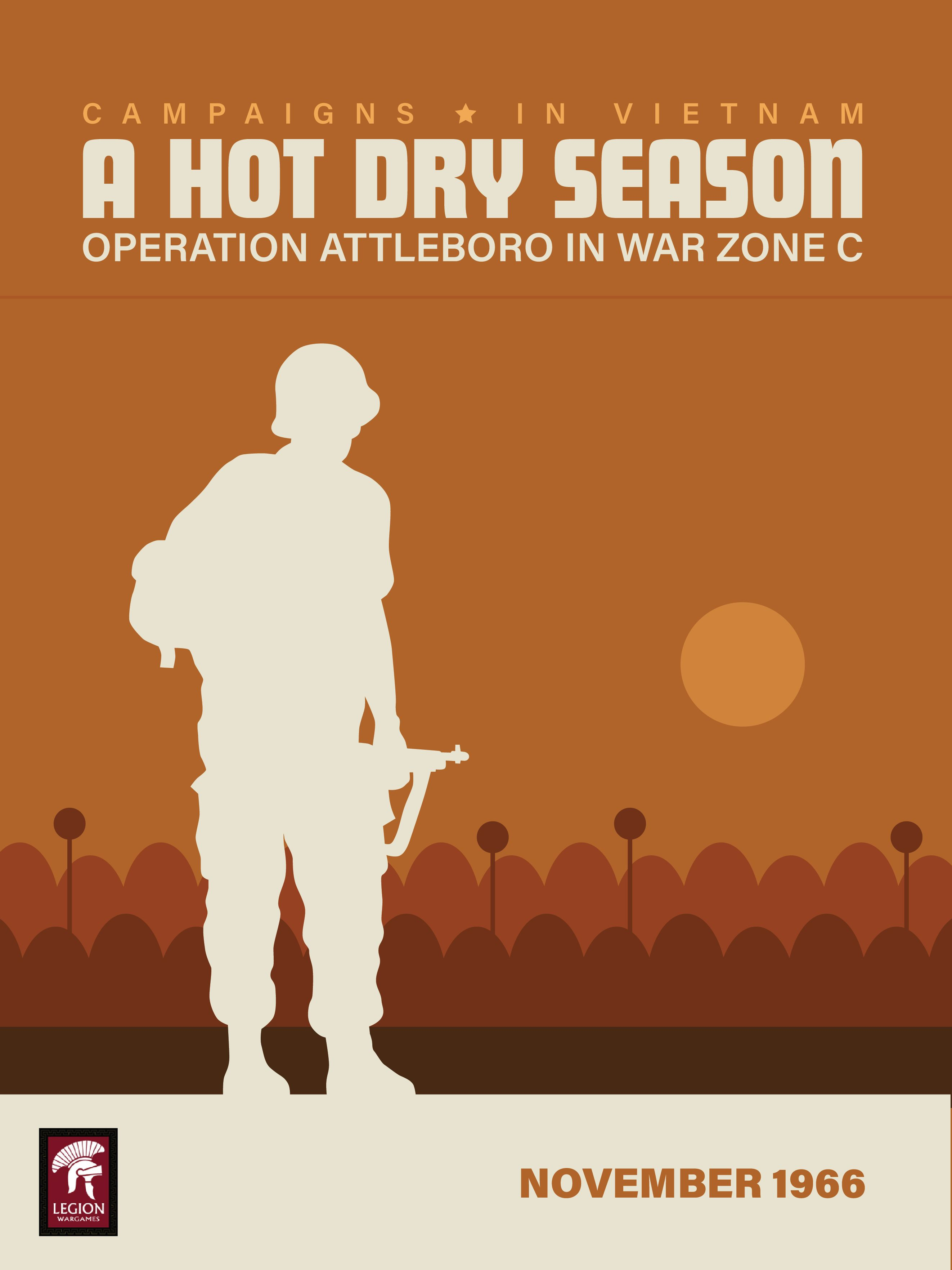 A Hot Dry Season: Operation Attleboro in War Zone C