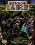 RPG Item: Savage Lairs: Fantasy Forests