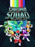 Video Game: Chroma Squad