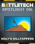 RPG Item: BattleTech - Spotlight On: Holt's Hilltoppers