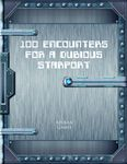RPG Item: 100 Encounters for a Dubious Starport