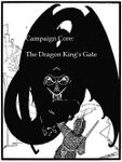 RPG Item: Core Campaign: The Dragon King's Gate