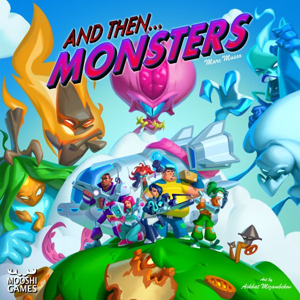 And Then Monsters