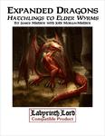 RPG Item: Expanded Dragons: Hatchlings to Elder Wyrms