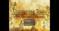 Video Game: Unforgiving Trials: The Darkest Crusade