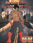 "RPG Item: Big Daddy Diesel: ""The Unfortunate Truth"""