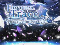 Video Game: Forgotten Trace: Thanatos in Nostalgia