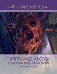 RPG Item: In Strange Aeons: Lovecraftian Numenera