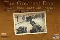 Board Game: The Greatest Day: Sword, Juno, and Gold Beaches