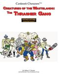 RPG Item: Creatures of the Wasteland: Creatures of the Wasteland: The Thrasher Gang