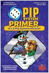 Issue: Pip System Primer (Volume 1, Issue 8 - Winter 2019)