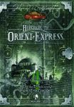 RPG Item: Horror on the Orient Express