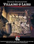 RPG Item: Savage Encounters: Villains & Lairs