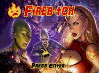 Video Game: Firebitch