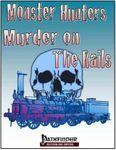 RPG Item: Murder on The Rails