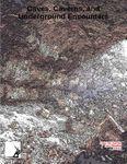 RPG Item: Caves, Caverns & Underground Encounters