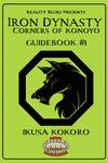RPG Item: Iron Dynasty Guidebook #1: Ikusa Kokoro