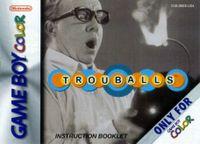 Video Game: Trouballs