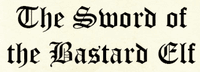 RPG: The Sword of the Bastard Elf