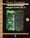 RPG Item: Battlemaps: Dungeon Rooms Vol. V