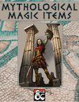 RPG Item: Mythological Magic Items