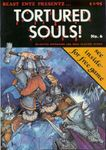 Issue: Tortured Souls! (Issue 6 - Dec 1984)