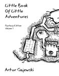 RPG Item: Little Book of Little Adventures, Fantasy Edition Volume 1