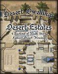 RPG Item: Desert Dwellings: Desert Estates
