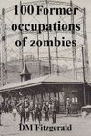 RPG Item: 100 Former Occupations of Zombies